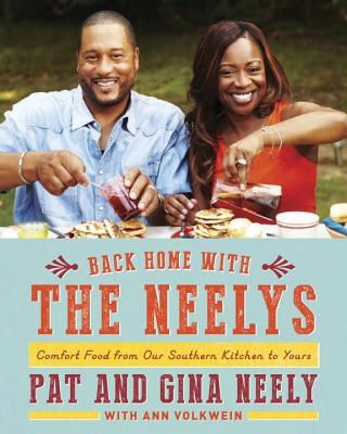 Back Home with the Neelys By Neely, Pat/ Neely, Gina/ Volkwein, Ann