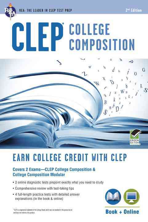 Clep College Composition & College Composition Modular W/Online Practice Exams By Smith, Rachelle/ Marulllo, Dominic/ Springer, Ken